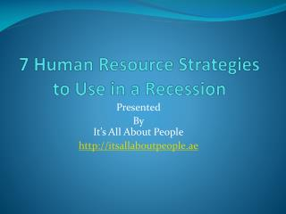7 Human Resource Strategies to Use in a Recession.pptx Downl