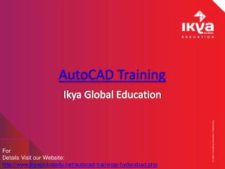 Ikya Global Provides the best Autocad Training