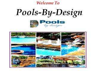 Custom and Luxury Swimming Pools Designer