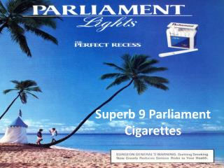 Superb 9 Parliament Cigarettes