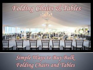 Simple Ways to Buy Bulk Folding Chairs and Tables