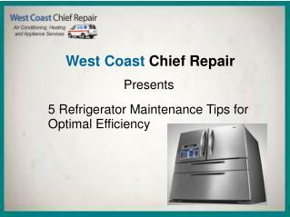 5 Refrigerator Maintenance Tips for Optimal Efficiency