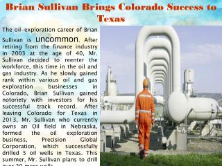 Brian Sullivan Brings Colorado Success to Texas