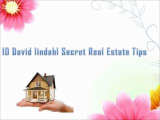 10-David lindahl Secret Real Estate Investment Tips