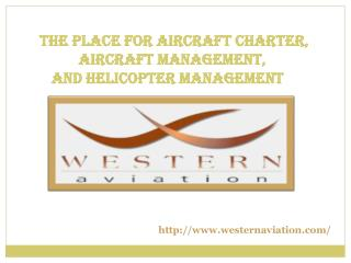The Premium Place for Aircraft Charter, Aircraft Management,