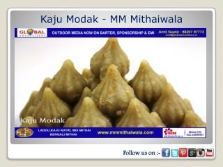 Kaju Modak - MM Mithaiwala