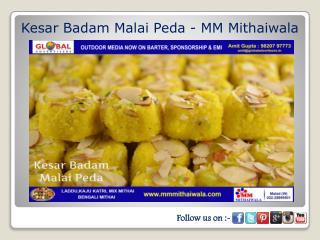 Kesar Badam Malai Peda - MM Mithaiwala