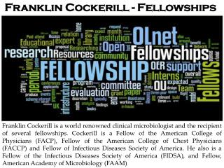 Franklin Cockerill - Fellowships