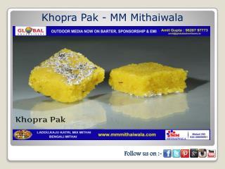 Khopra Pak - MM Mithaiwala