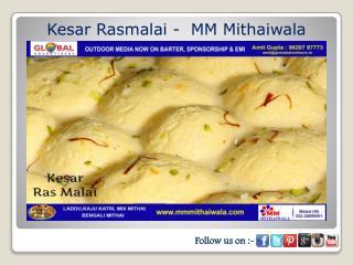 Kesar Rasmalai - MM Mithaiwala