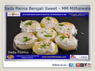 Sada Panna Bengali Sweet - MM Mithaiwala