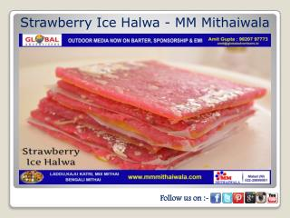 Strawberry Ice Halwa - MM Mithaiwala