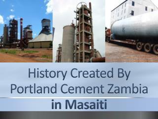Zambezi Portland Cement Factory Roars- 2015