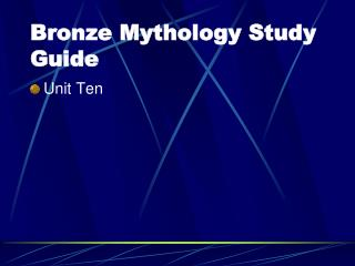 Bronze Mythology Study Guide