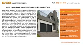 How to Make More Garage Door Spring Repair by Doing Less