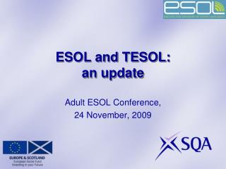 ESOL and TESOL: an update