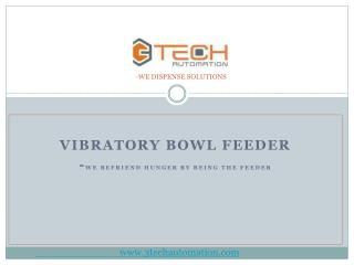 Find Vibratory Bowl Feeders Manufacturer Pune, India | 3Tech