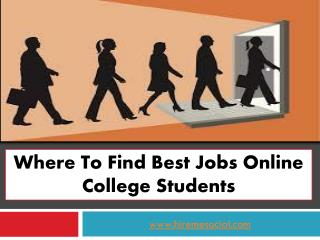 Where to find best jobs online college students