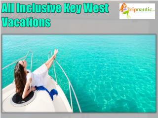 All Inclusive Key West Vacations