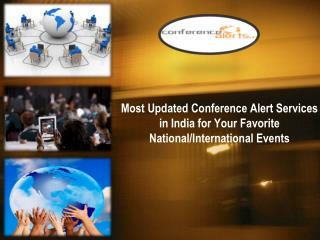 Most Updated Conference Alert Service in India
