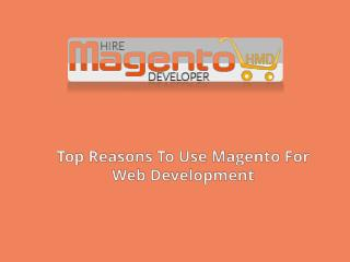 Top Reasons To Use Magento For Web Development