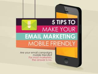 5 Tips to Make Your Email Marketing Mobile Friendly