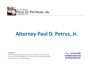 Attorney Paul D. Petrus, Jr.