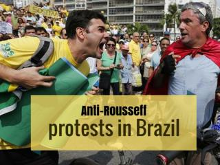 Anti-Rousseff protests in Brazil