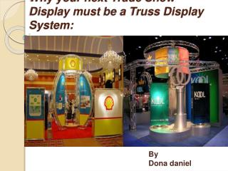 Why your next Trade Show Display must be a Truss Display Sys