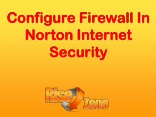 Configure Firewall in Norton Internet Security