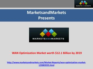 WAN Optimization Market worth $12.1 Billion by 2019