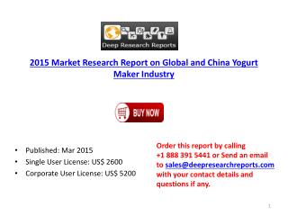 Global and China Yogurt Maker Industry Forecasts on Capacity