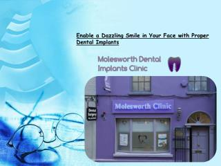 Enable a Dazzling Smile in Your Face with Proper Dental Impl