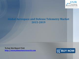 JSB Market Research: Global Aerospace and Defense Telemetry