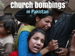 Church bombings in Pakistan