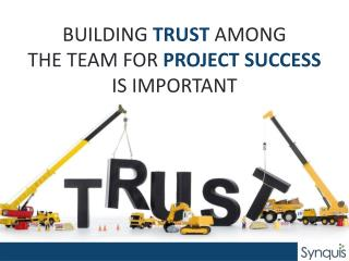 Building Trust among the Team for Project Success