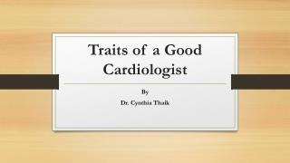 Traits of a Good Cardiologist