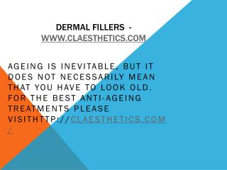 Dermal Fillers  - www.claesthetics.com