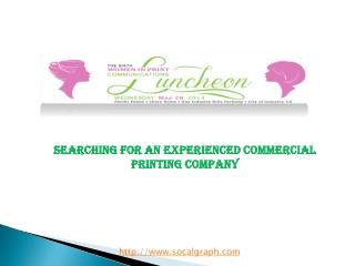 Searching For an Experienced Commercial Printing Company