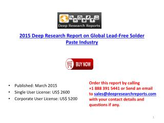Lead-Free Solder Paste Industry - Global Overview Research D
