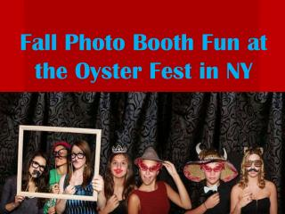 Fall Photo Booth Fun at the Oyster Fest in NY