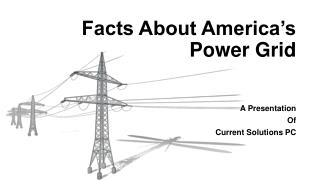 Facts About America's Power Grid