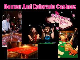 Denver And Colorado Casinos