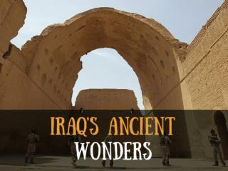 Iraq's ancient wonders