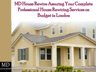 MD House Rewire Assuring Your House Rewiring Services