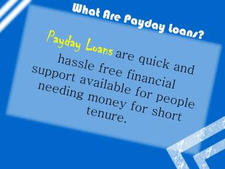 Payday Loans Are Essential Financial Help In Tough Times