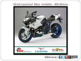 Newly Launched Bikes Available - RM Motors