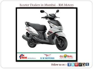 Scooter Dealers in Mumbai - RM Motors