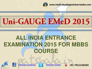 UNI-GAUGE EMeD 2015 MBBS Entrance Exam