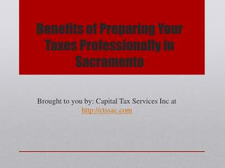 Benefits of Preparing Your Taxes Professionally in Sacrament